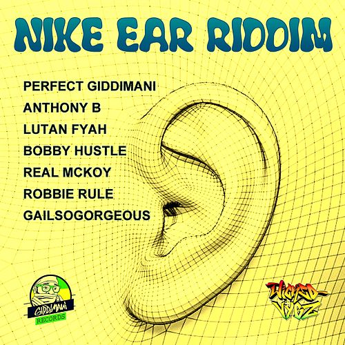 Nike Ear Riddim by Various Artists