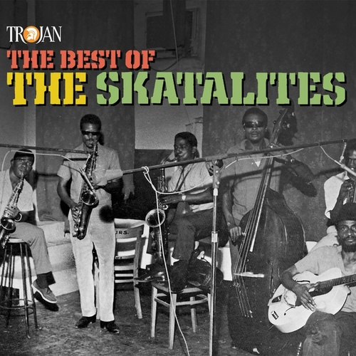 The Best of the Skatalites de The Skatalites