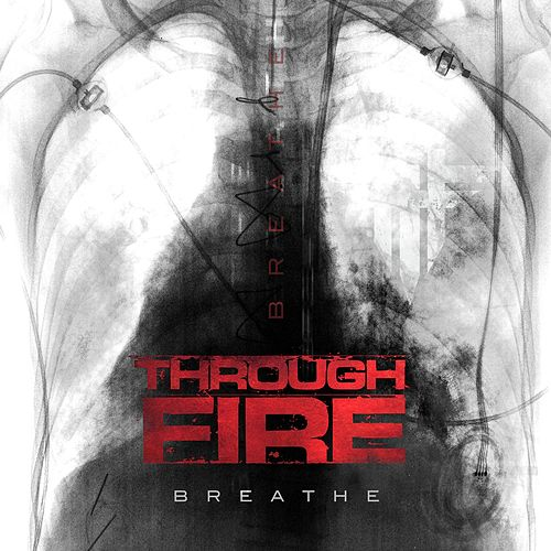 Breathe by Through Fire