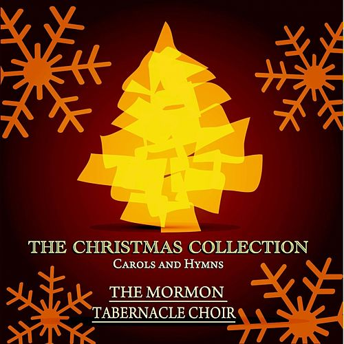 The Christmas Collection - Carols and Hymns de The Mormon Tabernacle Choir