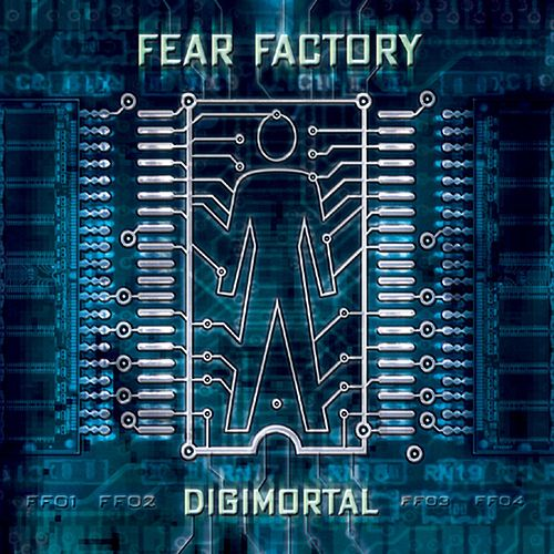 Digimortal by Fear Factory