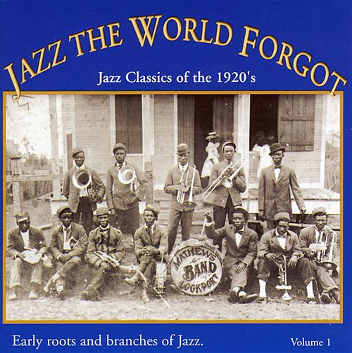 Jazz the World Forgot, Vol. 1: Jazz Classics of the 1920's de Mamie Smith