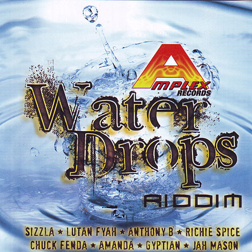 Water Drops Riddim by Various Artists