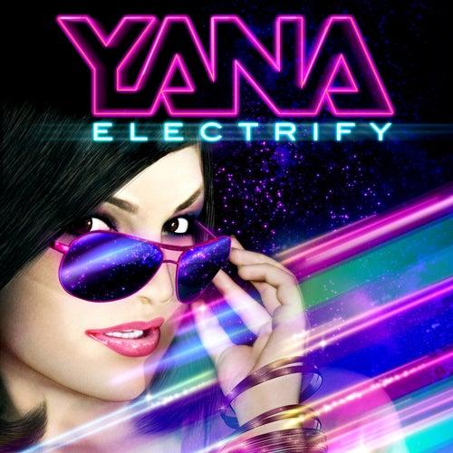 Electrify by Yana