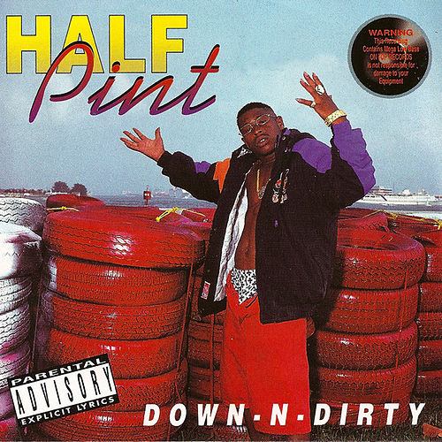 Down-N-Dirty by Half Pint