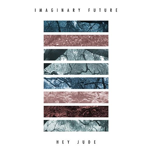 Hey Jude (feat. Kina Grannis) by Imaginary Future