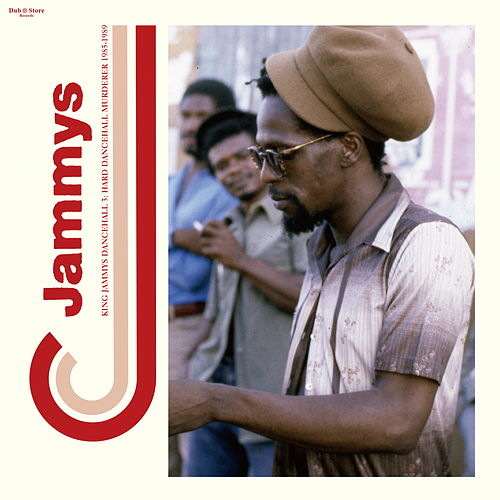 King Jammys Dancehall, Vol. 3: Hard Dancehall Murderer 1985-1989 by Various Artists