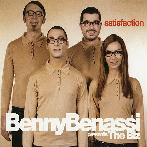 Satisfaction (Benny Benassi Presents The Biz) de Benny Benassi