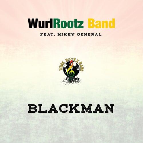 Blackman by Wurl Rootz Band