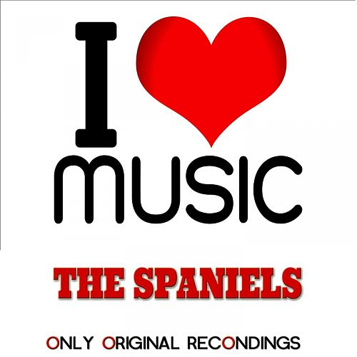 I Love Music - Only Original Recondings by The Spaniels