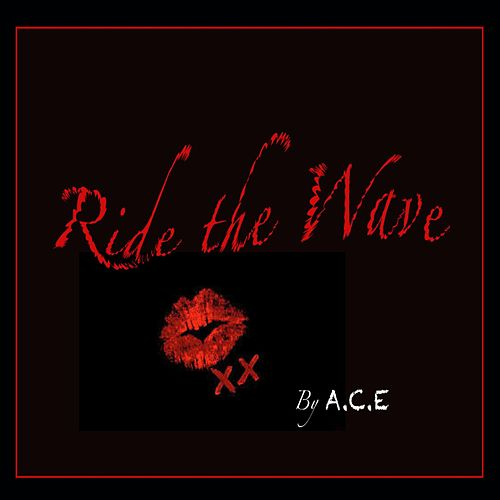 Ride the Wave by A.C.E