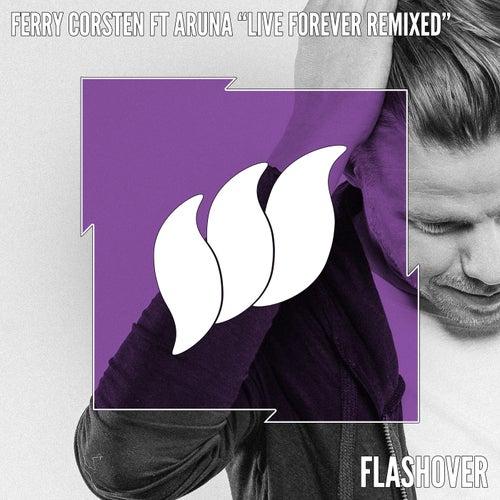 Live Forever Remixed von Ferry Corsten