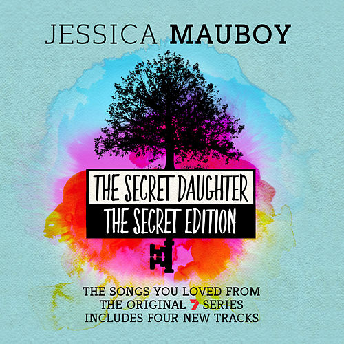 The Secret Daughter - The Secret Edition (The Songs You Loved from the Original 7 Series) van Jessica Mauboy