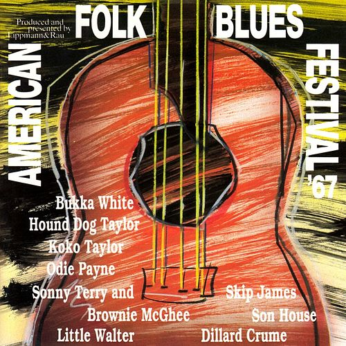 American Folk Blues Festival '67 (Live) de Various Artists