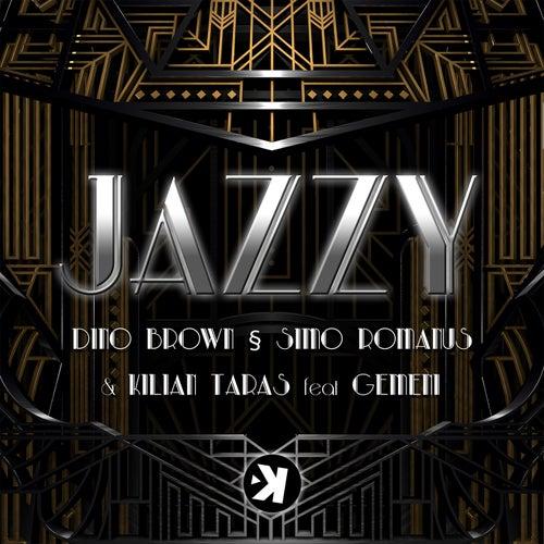Jazzy by Dino Brown, Simo Romanus, Kilian Taras