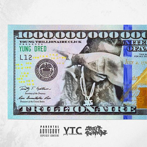 Trillionaire by Yung Dred