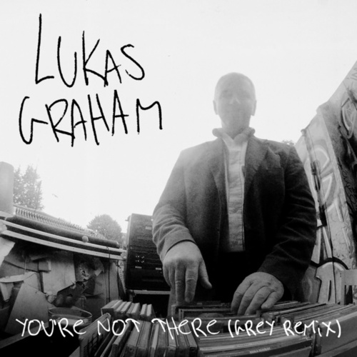 You're Not There (Grey Remix) by Lukas Graham