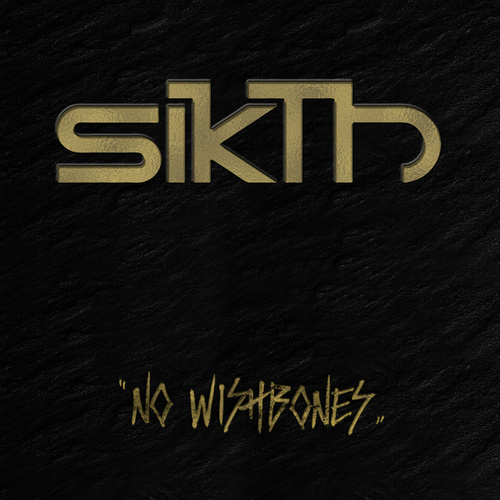 No Wishbones by Sikth