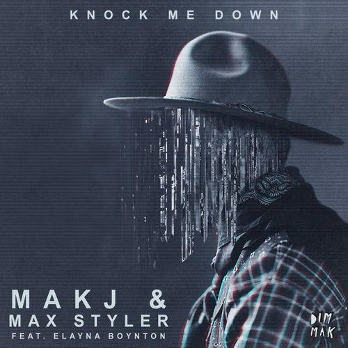 Knock Me Down (feat. Elayna Boynton) by Max Styler