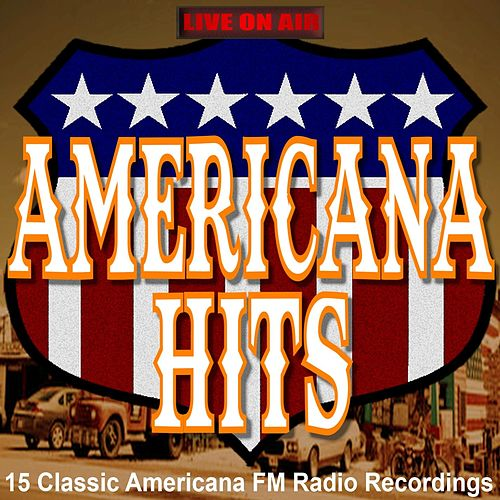 FM Radio Americana Hits by Various Artists