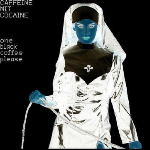 One Black Coffee Please von Caffeine Mit Cocaine