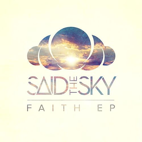 Disciple (feat. Melissa Hayes) by Said the Sky