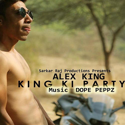 King Ki Party by Alex King