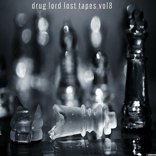 Drug lord lost tapes vol 8 by Algenis