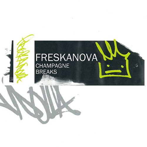 Freskanova: Champagne Breaks von Various Artists