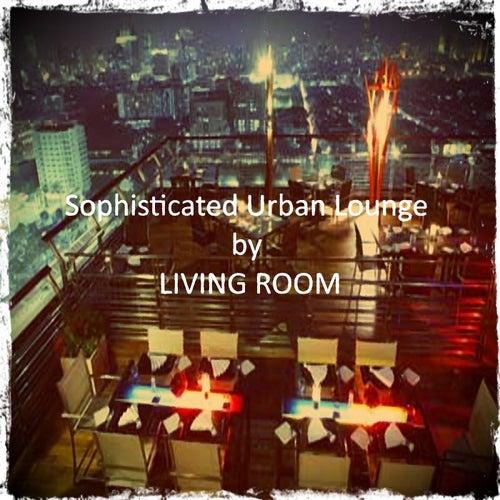 Sophisticated Urban Lounge von Living Room