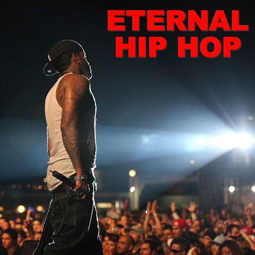 Eternal Hip Hop by Various Artists