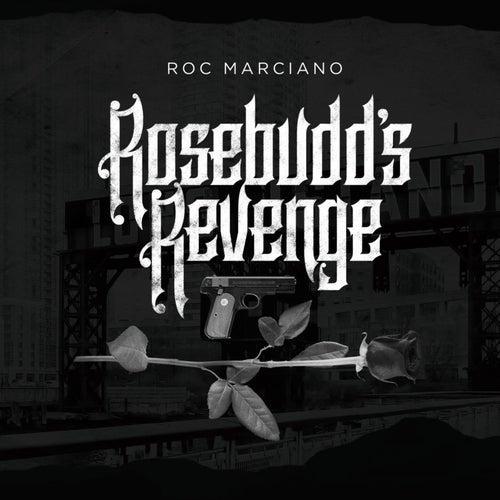 Rosebudd's Revenge de Roc Marciano