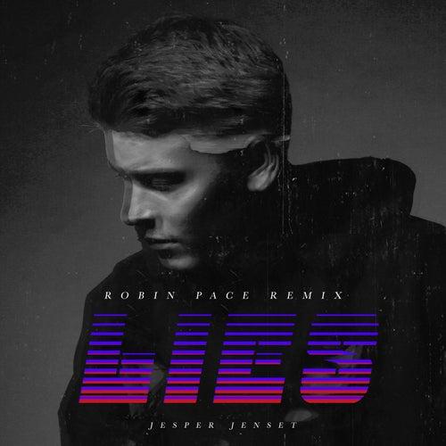 Lies (Robin Pace Remix) von Jesper Jenset