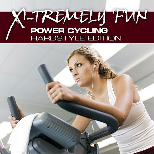 X-Tremely Fun - Power Cycling Hardstyle Edition de Blutonium Boy