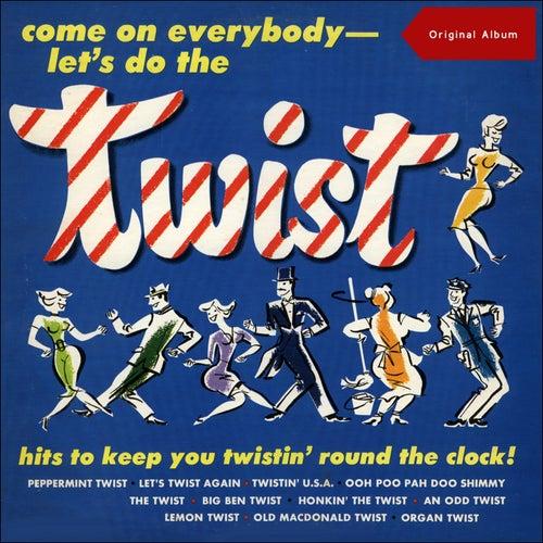 Come On Everybody - Let's Do The Twist (Original Album) di Fats