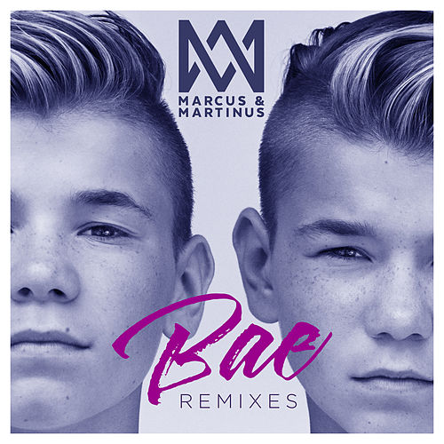 Bae (Remixes) de Marcus & Martinus