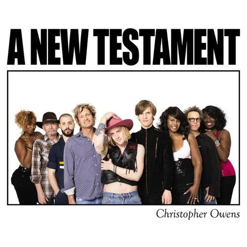 A New Testament von Christopher Owens