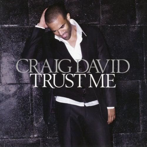 Trust Me by Craig David