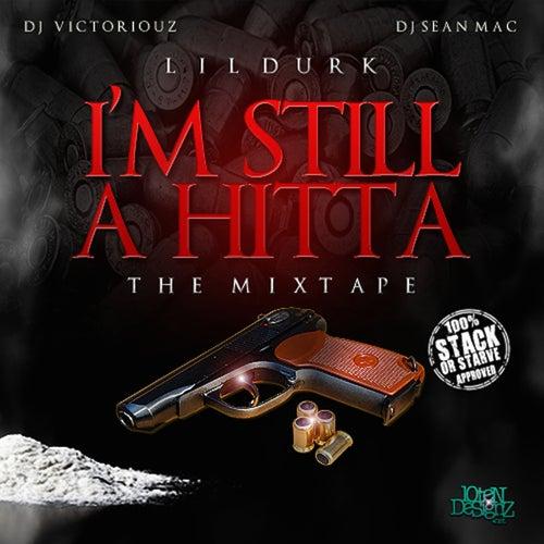 I'm Still a Hitta by Lil Durk