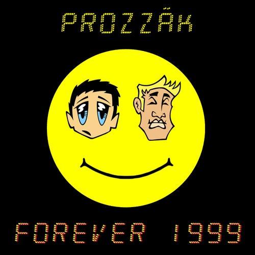 Forever 1999 de Prozzak