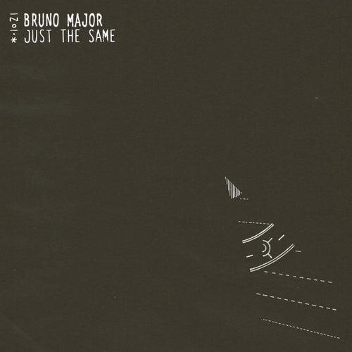Just the Same de Bruno Major