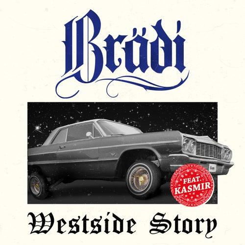 Westside Story by Brädi
