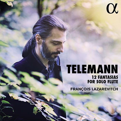 Telemann: 12 Fantasias for Solo Flute by François Lazarevitch