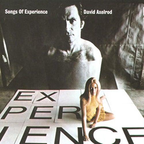 Songs Of Experience de David Axelrod