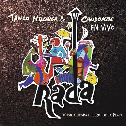 Tango, Milonga y Candombe en Vivo by Rubén Rada