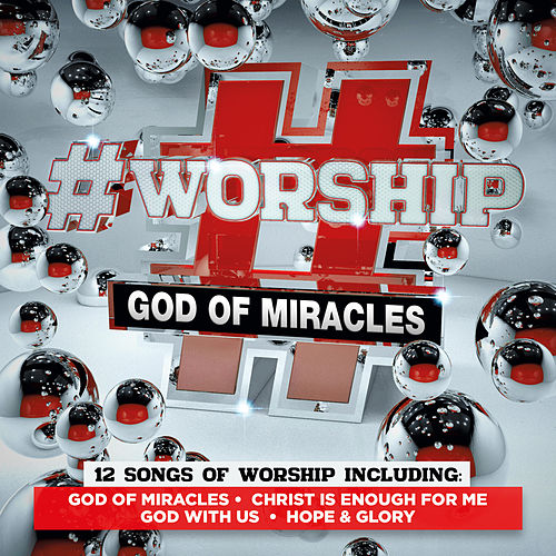#Worship: God of Miracles by Elevation