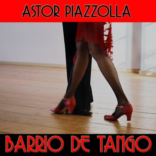 Barrio De Tango von Astor Piazzolla