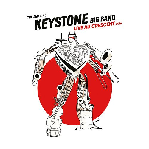Live au Crescent 2016 by The Amazing Keystone Big Band