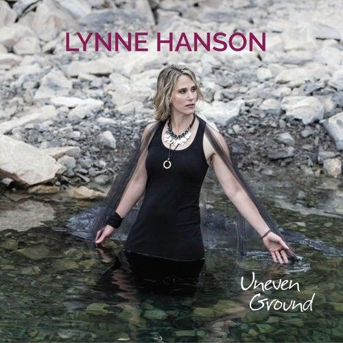 Uneven Ground by Lynne Hanson
