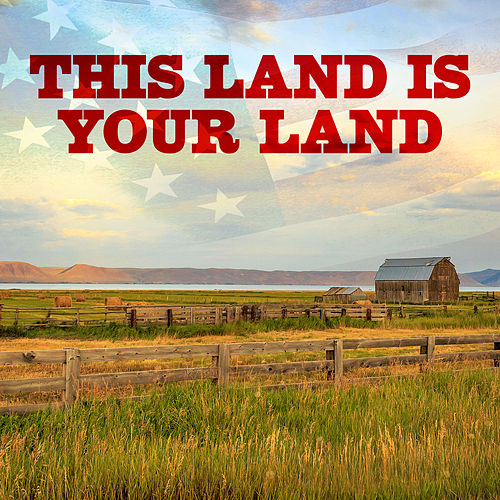 This Land Is Your Land by Various Artists